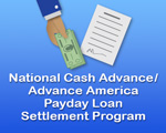 National Cash Advance/Advance America Payday Loan Settlement Program